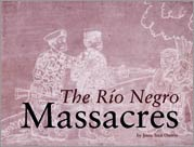 Discovering Dominga - Rio Negro Massacres