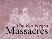 Discovering Dominga - Rio Negro Massacres