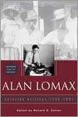 Cover jacket for Alan Lomax: Selected Writings, 1934-1997