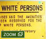 Sign from Apartheid-era South Africa