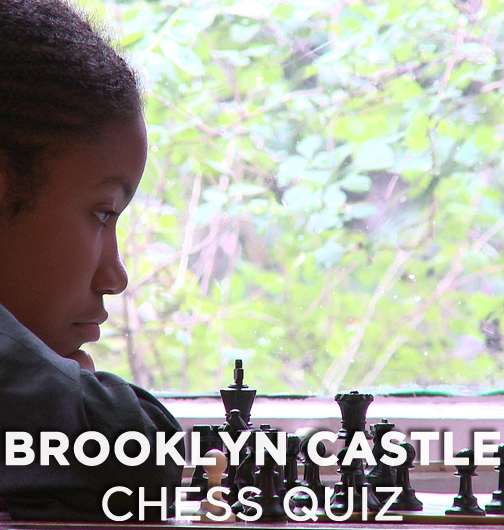 brooklyn-castle-chess-quiz-graphic1.jpg
