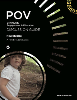 http://www.pbs.org/pov/media/2013/neurotypical/neurotypical-discussion-guide-image-248x321.jpg